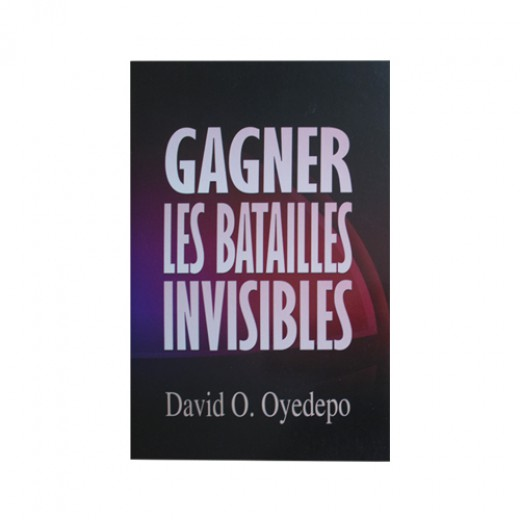 Gagner les Batailles Invisibles
