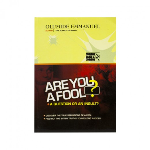 ARE YOU A FOOL? A question or an insult?